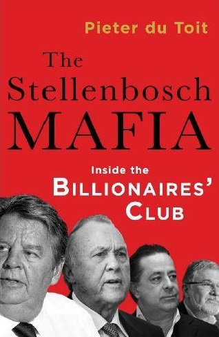 The Stellenbosch Mafia: Inside the Billionaire's Club