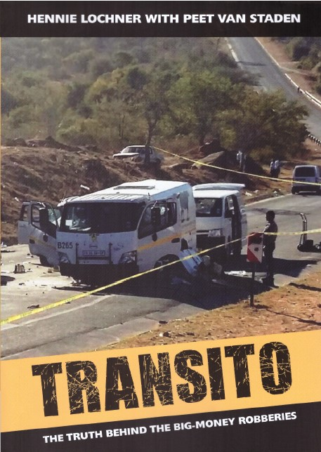 Transito - The Truth Behind The Big-Money Robberies