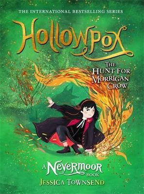 Nevermoor 03 - Hollowpox: The Hunt for Morrigan Crow